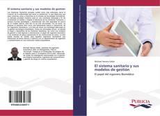 Bookcover of El sistema sanitario y sus modelos de gestión