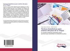 Bookcover of Técnicas Estadisticas para análisis del peso de la Tilapia