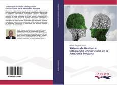 Couverture de Sistema de Gestión e Integración Universitaria en la Amazonia Peruana