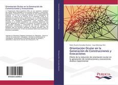 Portada del libro de Orientación Ocular en la Generación de Construcciones y Evocaciones
