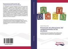 Couverture de Prevención de alteraciones del comportamiento en los escolares