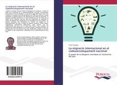 Portada del libro de La migració internacional en el codesenvolupament nacional