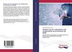 Portada del libro de Análisis de los indicadores de rendimiento en el entorno de MAR