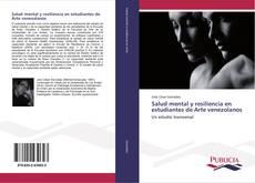 Portada del libro de Salud mental y resiliencia en estudiantes de Arte venezolanos