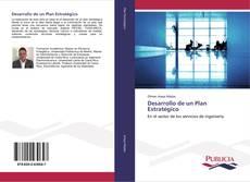 Bookcover of Desarrollo de un Plan Estratégico