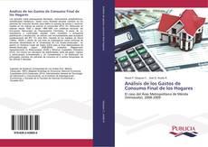 Bookcover of Análisis de los Gastos de Consumo Final de los Hogares