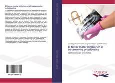 Portada del libro de El tercer molar inferior en el tratamiento ortodóncico