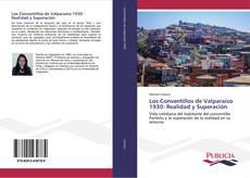 Portada del libro de Los Conventillos de Valparaíso 1930: Realidad y Superación