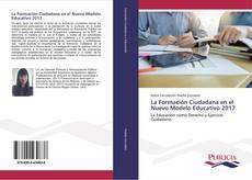 Bookcover of La Formación Ciudadana en el Nuevo Modelo Educativo 2017