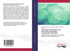 Actividad antifúngica de extractos de plantas medicinales del NOA的封面
