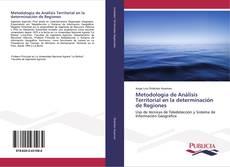 Portada del libro de Metodología de Análisis Territorial en la determinación de Regiones