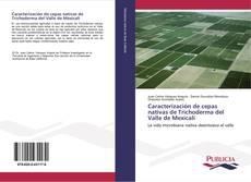 Bookcover of Caracterización de cepas nativas de Trichoderma del Valle de Mexicali