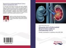 Buchcover von Situación de la Enfermedad Renal Crónica G5D en Cochabamba 2013