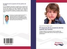Buchcover von El impacto de la ausencia de los padres de familia