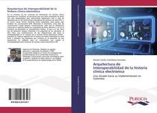 Buchcover von Arquitectura de Interoperabilidad de la historia clínica electrónica