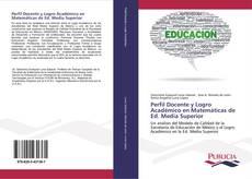 Couverture de Perfil Docente y Logro Académico en Matemáticas de Ed. Media Superior