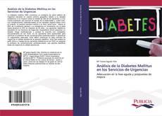 Borítókép a  Análisis de la Diabetes Mellitus en los Servicios de Urgencias - hoz