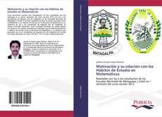 Bookcover of Motivación y su relación con los Hábitos de Estudio en Matemáticas