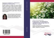 Buchcover von Evaluación, Acreditación y calidad de los posgrados en América Latina