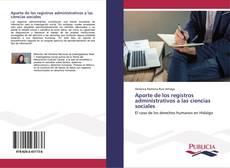 Borítókép a  Aporte de los registros administrativos a las ciencias sociales - hoz