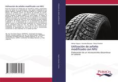 Borítókép a  Utilización de asfalto modificado con NFU - hoz