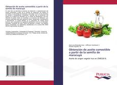 Borítókép a  Obtención de aceite comestible a partir de la semilla de maracuyá - hoz