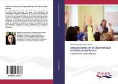 Copertina di Interacciones en el Aprendizaje en Educación Básica