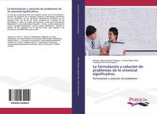 Copertina di La formulación y solución de problemas de lo vivencial significativo.