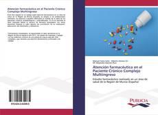 Atención farmacéutica en el Paciente Crónico Complejo Multiingreso kitap kapağı