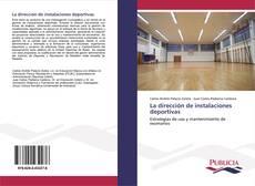 Capa do livro de La dirección de instalaciones deportivas