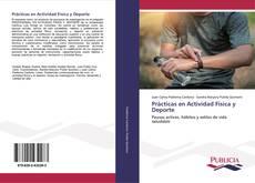 Bookcover of Prácticas en Actividad Física y Deporte