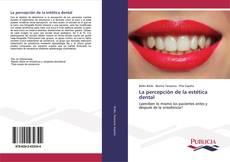 La percepción de la estética dental kitap kapağı