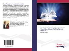 Bookcover of Gamificación en la biblioteca escolar
