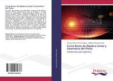 Copertina di Curso Breve de Álgebra Lineal y Geometría del Plano