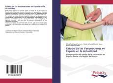Estado de las Vacunaciones en España en la Actualidad kitap kapağı
