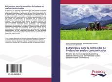 Buchcover von Estrategias para la remoción de lindano en suelos contaminados