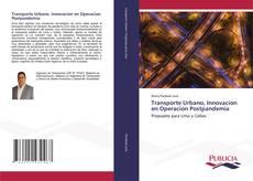 Buchcover von Transporte Urbano, Innovacion en Operacion Postpandemia