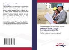Bookcover of Diseño y proyección de humedales construidos