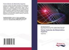 Обложка Temas Selectos de Matemática Superior