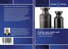 Buchcover von Prüfen, was recht und was unrecht ist