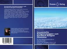 Gesammelte Religionsmappen zum Kursbuch Religion Elementar kitap kapağı