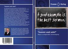 """Buchcover von """"Kommt und seht!"""""""