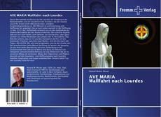 Portada del libro de AVE MARIA Wallfahrt nach Lourdes