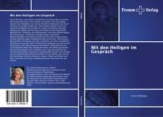 Bookcover of Mit den Heiligen im Gespräch
