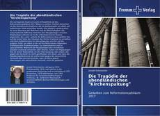 """Capa do livro de Die Tragödie der abendländischen """"Kirchenspaltung"""""""