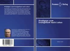 Couverture de Predigten zum Evangelium nach Lukas