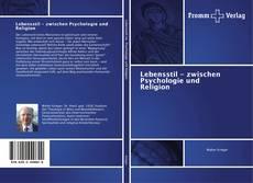 Buchcover von Lebensstil - zwischen Psychologie und Religion