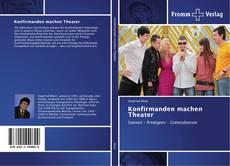 Buchcover von Konfirmanden machen Theater