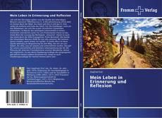 Buchcover von Mein Leben in Erinnerung und Reflexion
