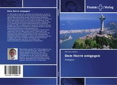 Bookcover of Dem Herrn entgegen